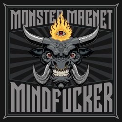 07 4 Monster Magnet - Mindfucker