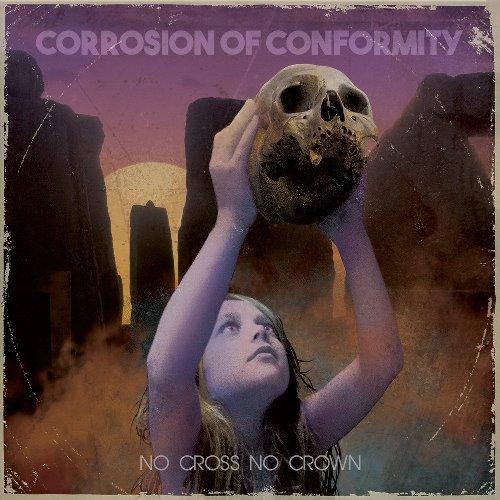 08 3 Corrosion Of Conformity - No Cross No Crown
