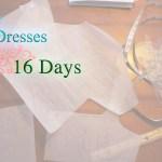 4 Dresses, 16 Days