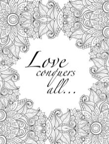 Printable Adult Coloring Pages Quotes Love Conquers All