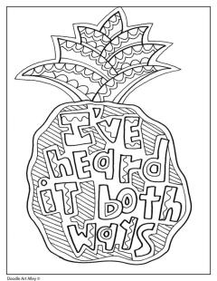 Quote Coloring Pages Easy Ive Heard It Both Ways