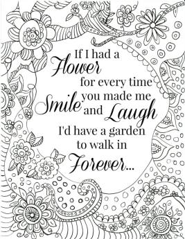 Quote Coloring Pages Printable Id Walk In Flower Garden Forever