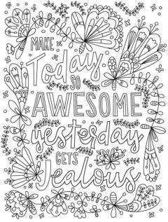 Quote Coloring Pages Printable Make Today Awesome