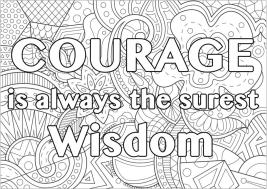 Quote Coloring Pages for Adults Courage Is Wisdom