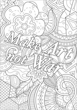 Quote Coloring Pages for Adults Make Art Not War