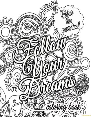 Hard Coloring Pages for Adults Follow Your Dreams Quote