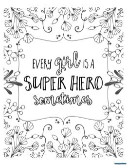 Inspirational Coloring Pages for Students Every Girl Is a Hero
