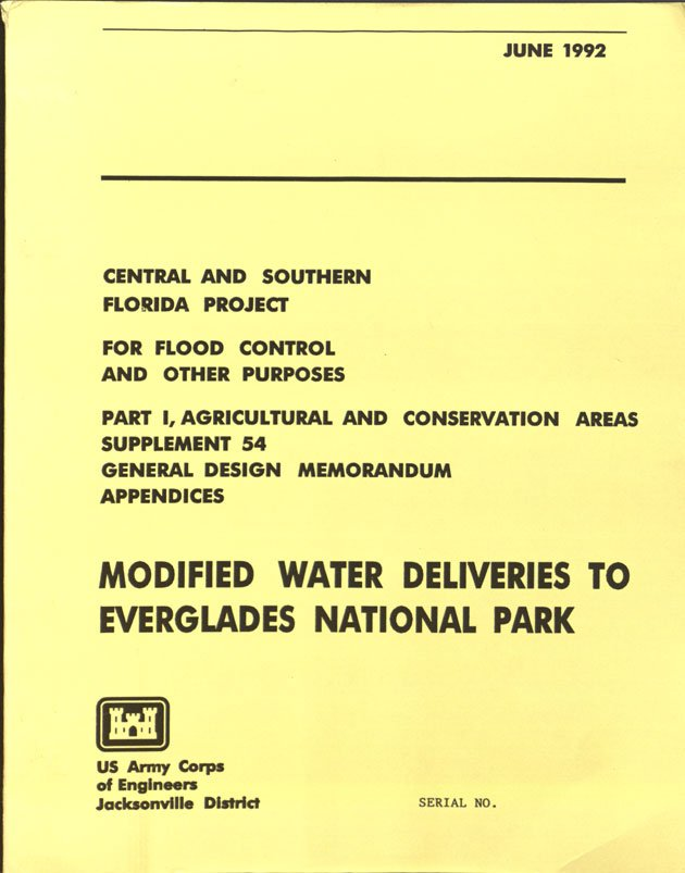 """The General Design Memorandum (GDM) for """"Modified Water Deliveries to Everglades National Park"""