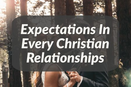 expectations in every christian relationship