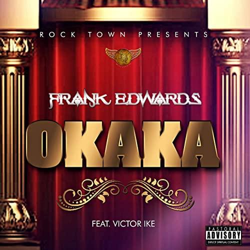 Frank Edwards Okaka Victor Ike