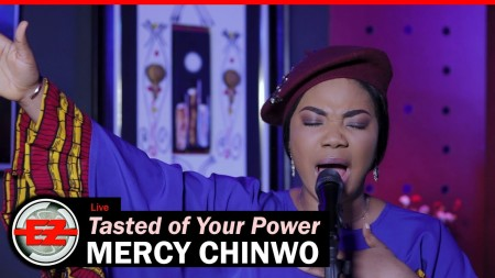 mercy chinwo tasted of your powe