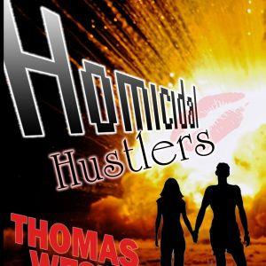 Homicidal Hustlers