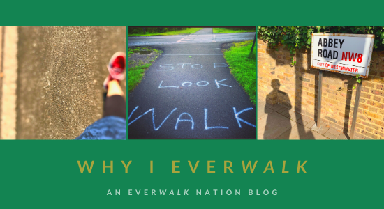Why I EverWalk