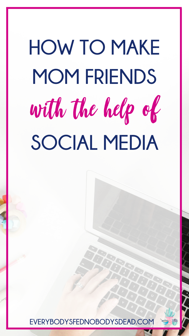 Making mom friends takes time and effort, and it can be difficult to find moms who share your interests. Luckily, I have a few ideas to use social media in the hunt for your new mom bestie, and there\'s even an app! There\'s are all things that have worked for me in figuring out how to make mom friends - be sure to share this list with other moms! #momfriends #bestie #makingfriends