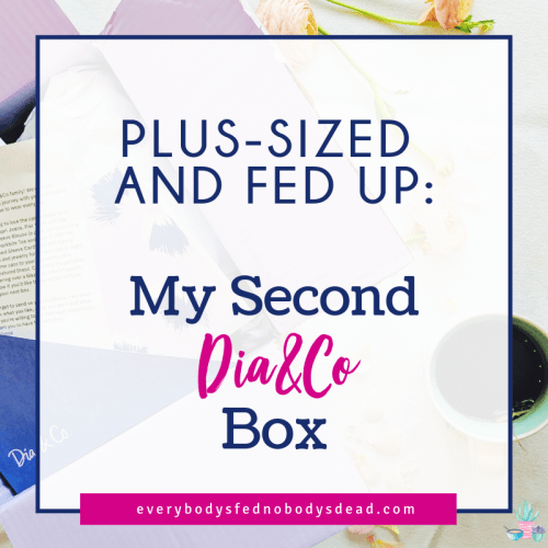 Plus-Sized and Fed Up: My Second Dia&Co Box Review