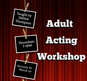 Adult Acting Workshop @ Maple Glen Elementary School