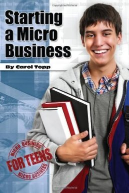 Starting a Micro-business by Carol Topp, CPA