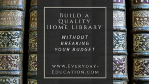 Build a quality home library without breaking your budget.