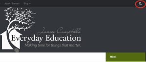 Click the magnifying glass to search Everyday Education.