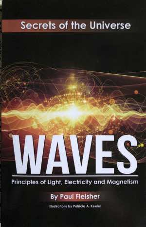 Waves; Secrets of the Universe - Paul Fleisher