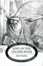 King of the Golden River by John Ruskin for reading in AO1 or anytime.