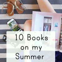 10 Books on My Summer Reading List
