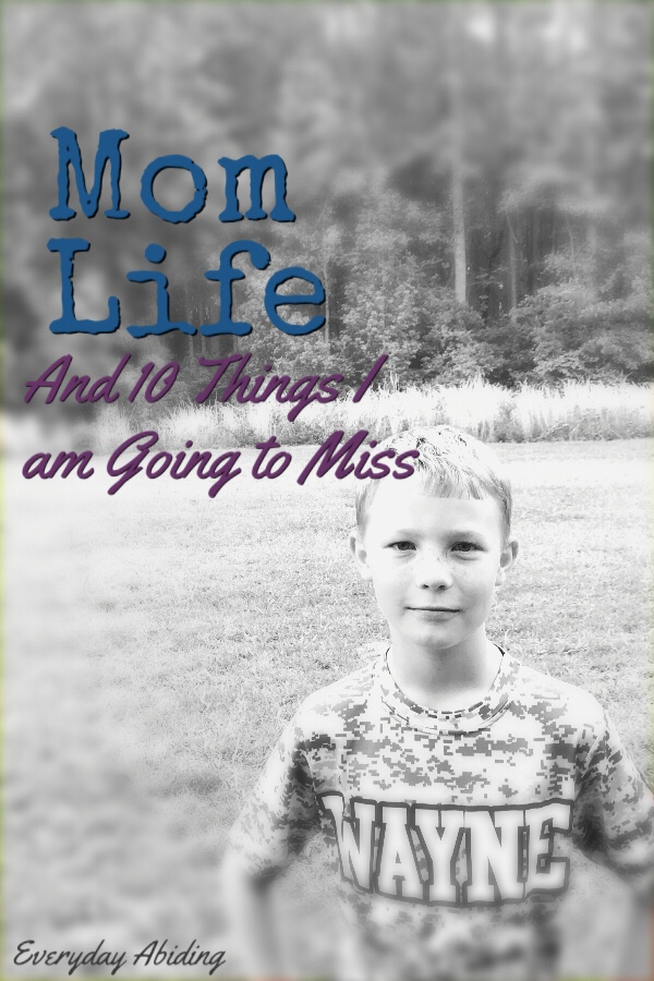#Momlife and 10 Things I am Going to Miss
