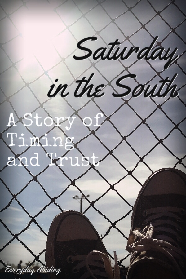 Saturday in the South: A Story of Timing and Trust