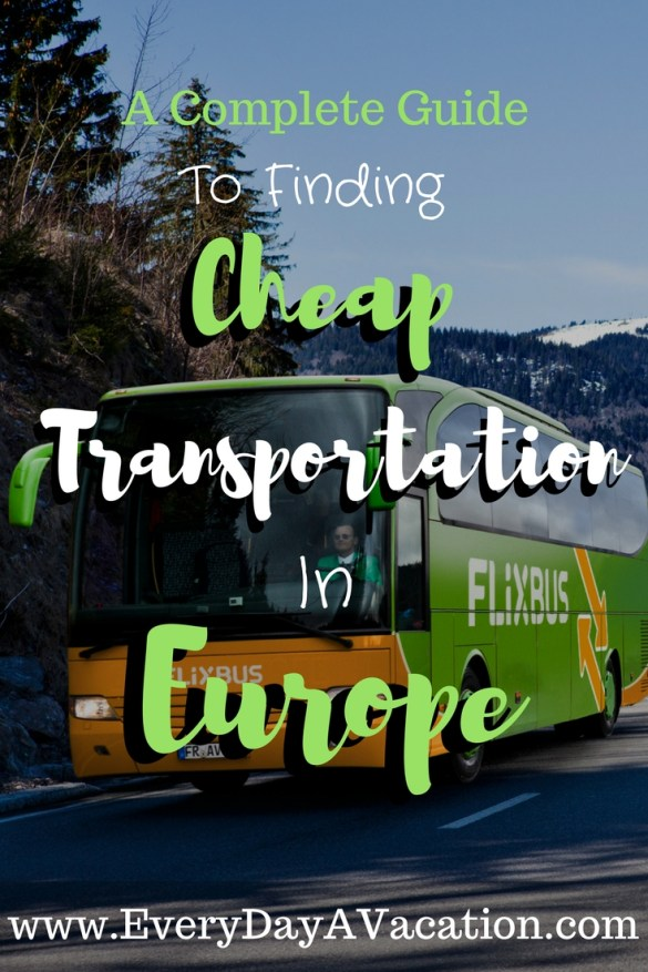 A Complete Guide To Finding Cheap Transportation In Europe