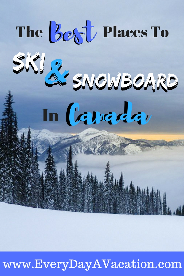 The Best Places To Ski And Snowboard In Canada