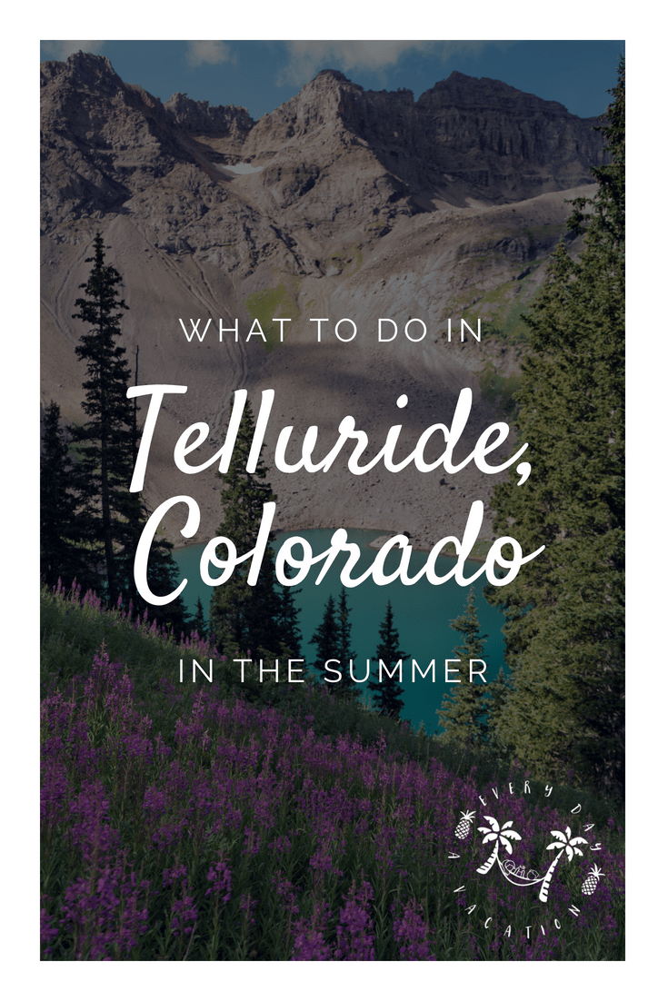 What To Do In Telluride, Colorado In The Summer