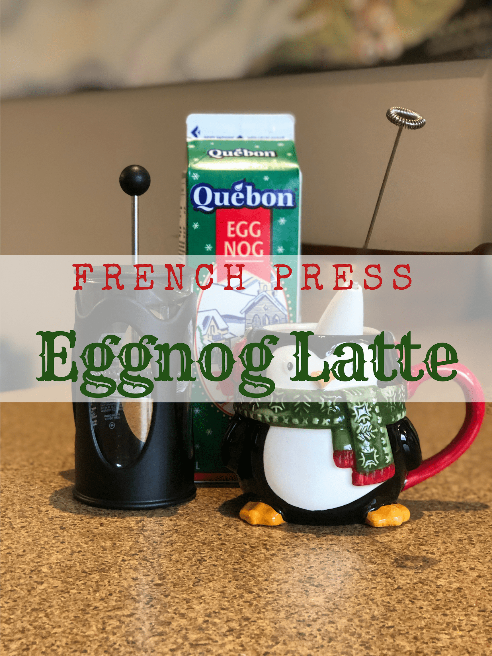 French Press Eggnog Latte