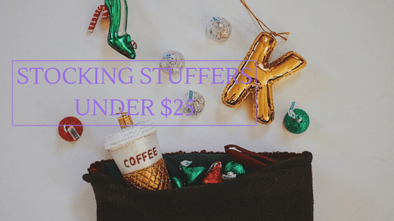 gifts under 25 | stocking stuffer gifts | gifts under 50 | stocking stuffer gift guide