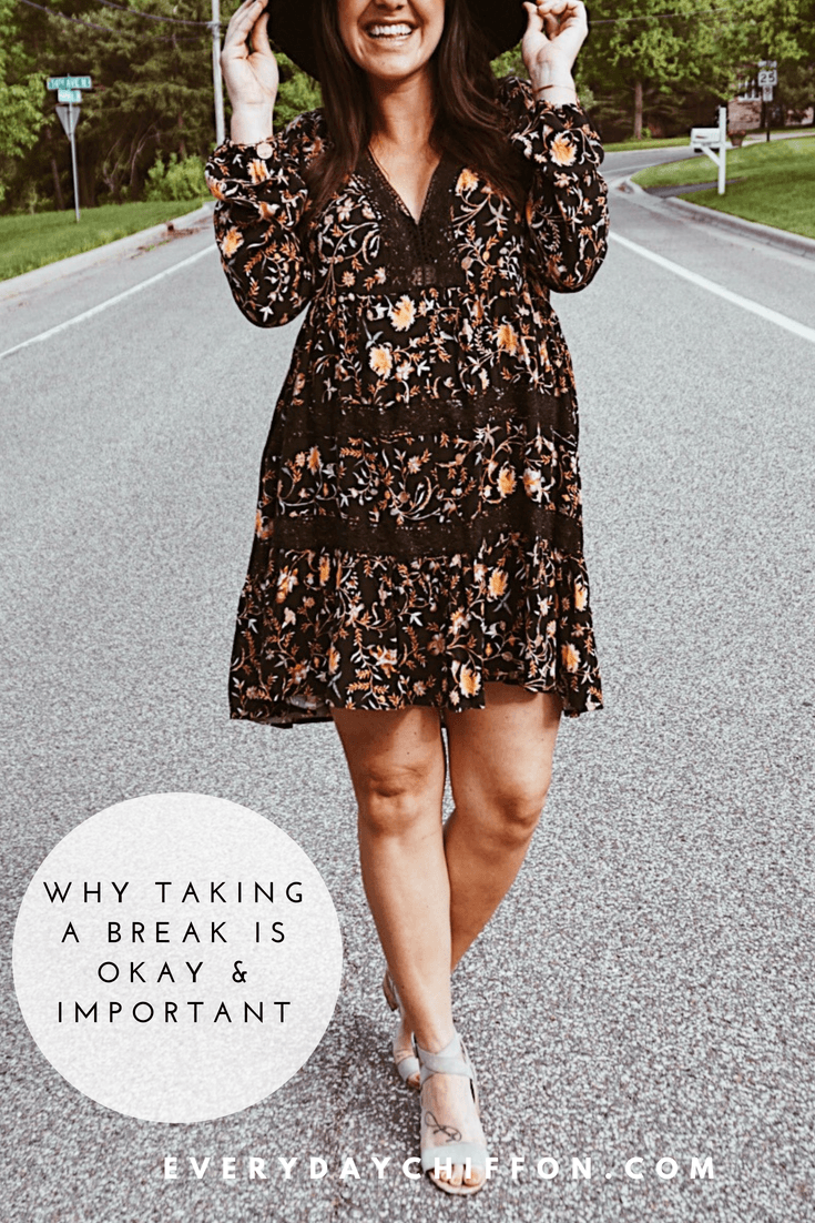 Why Taking a Break is Okay | Everyday Positive