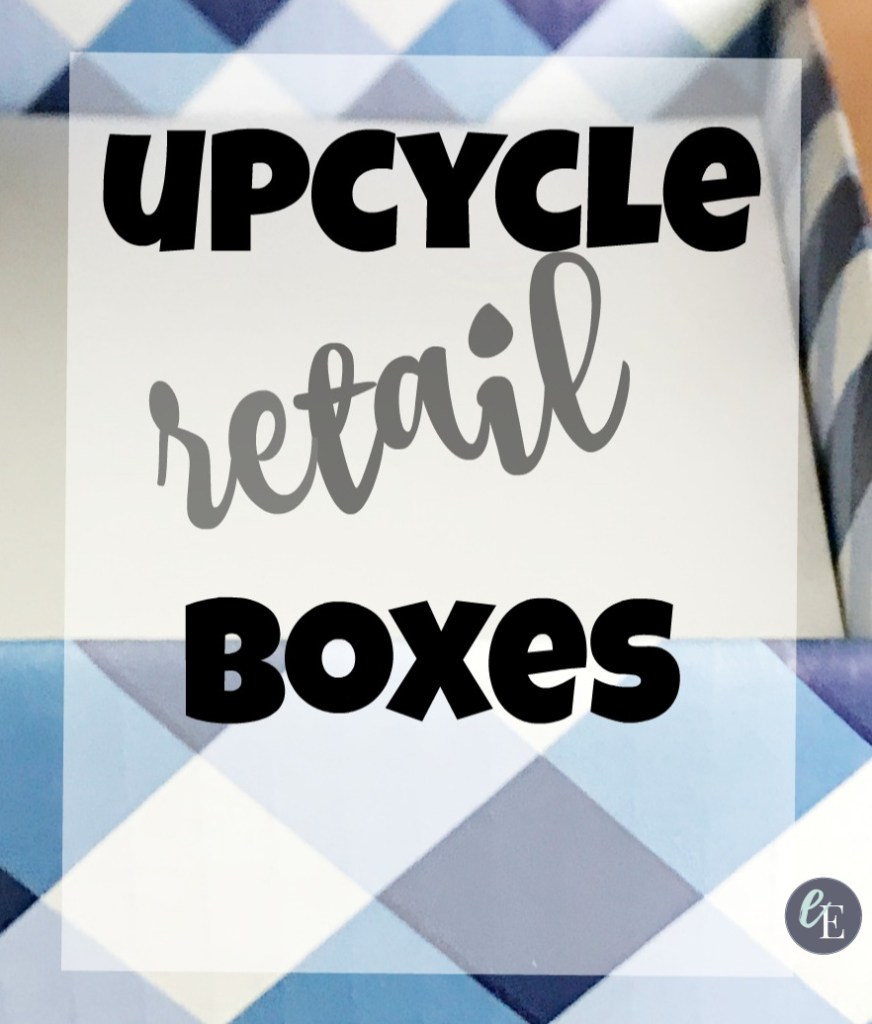 how-to-repurpose-retail-boxes-everyday-edits-blog