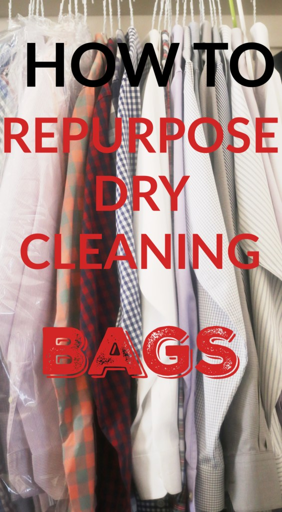 how-to-repurpose-dry-cleaning-bags-feature-everydayeditsblog