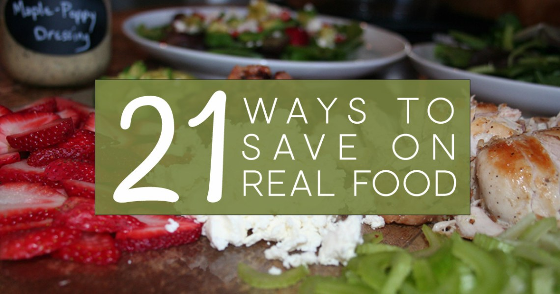 21-ways-to-save-on-real-food_inset_1200-x-680