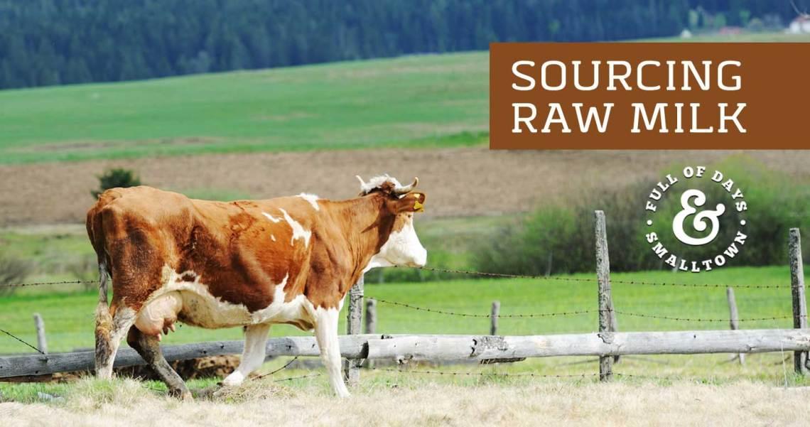 Healthy Change #17 – Sourcing Raw Milk
