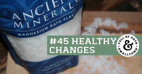 Healthy Change #45 – Magnesium
