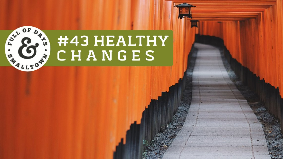 Healthy Change #43 - Consistency
