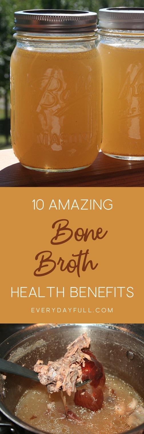 10 Amazing Health Benefits of Bone Broth Pinterest Pin