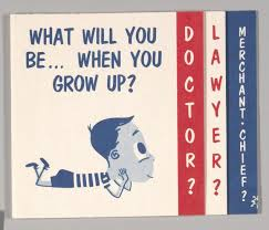 What will you be when you grow up?