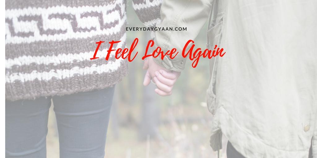 I Feel Love Again