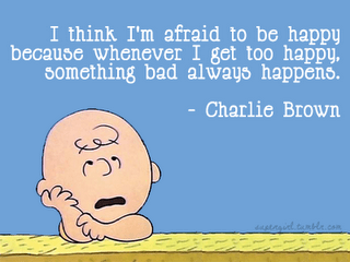 Afraid To Be Happy?
