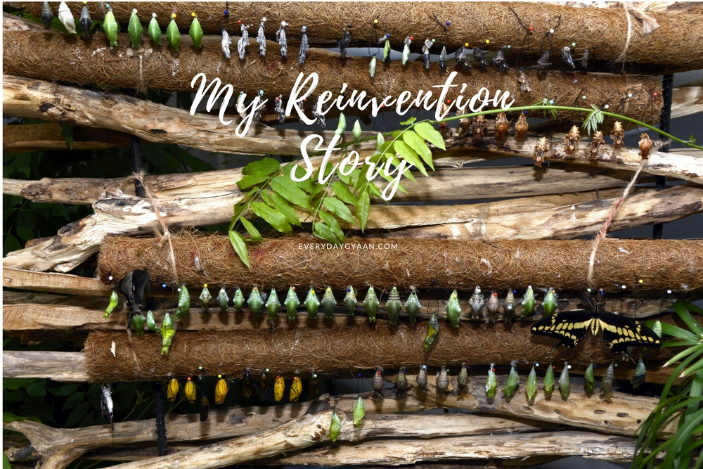 my reinvention story