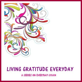 Practicing Gratitude: Living Gratitude Series