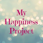 My Happiness Project – March & April