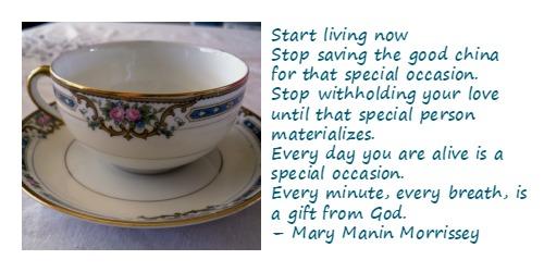 stop saving the good china