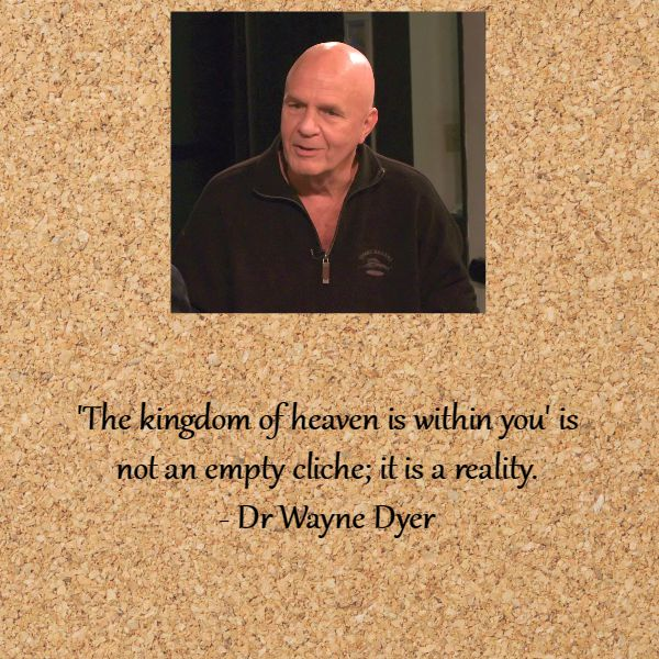 Memorable Wayne Dyer Quotes