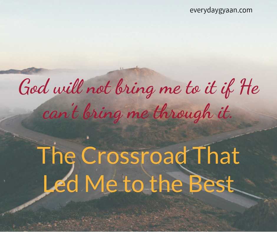 the-crossroad-that-led-me-to-the-best